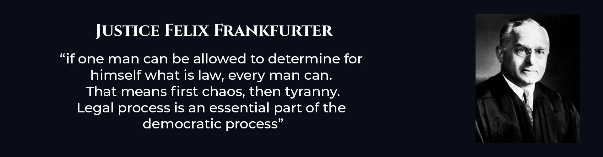 Absent Justice - Justice Felix Frankfurter